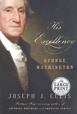 Image for HIS EXCELLENCY (LARGE PRINT) GEORGE WASHINGTON