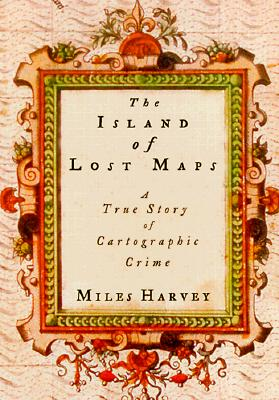 Image for THE ISLAND OF LOST MAPS