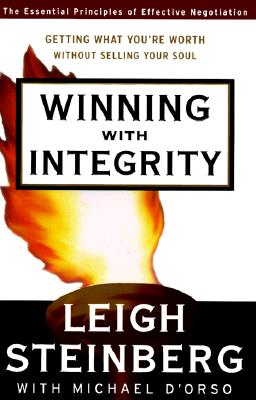 Image for Winning with Integrity: Getting What You're Worth Without Selling Your Soul