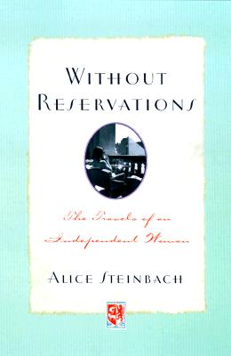 Image for Without Reservations: The Travels of an Independent Woman