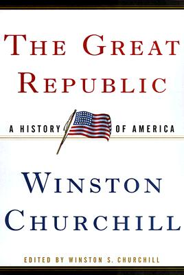 Image for The Great Republic: A History of America