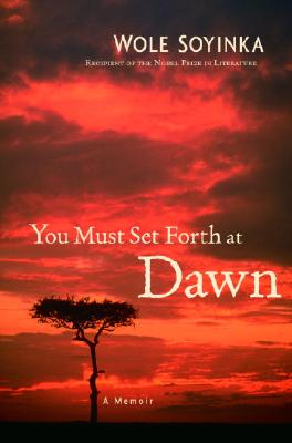 Image for You Must Set Forth at Dawn: A Memoir