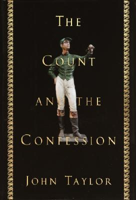Image for The Count and the Confession: A True Mystery
