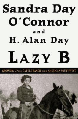 Image for Lazy B: Growing Up on a Cattle Ranch in the American Southwest