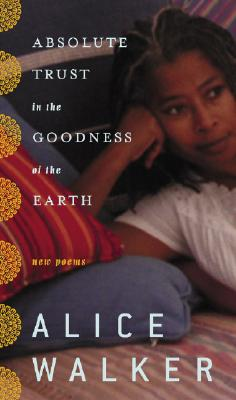 Image for Absolute Trust in the Goodness of the Earth