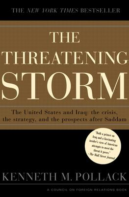 Image for THREATENING STORM : THE CASE FOR INVADING IRAQ