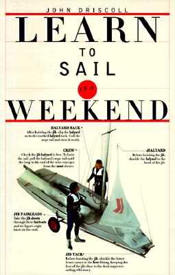 Learn to Sail in a Weekend, Dorling Kindersley Ltd