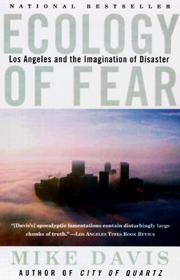 Image for Ecology of Fear: Los Angeles and the Imagination of Disaster