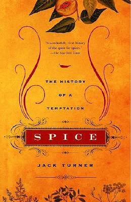 Spice: The History of a Temptation, Turner, Jack