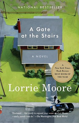 A Gate at the Stairs (Vintage Contemporaries), Moore, Lorrie