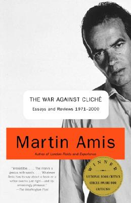 Image for The War Against Cliche: Essays and Reviews 1971-2000