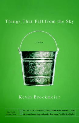 Things that Fall from the Sky, Brockmeier, Kevin