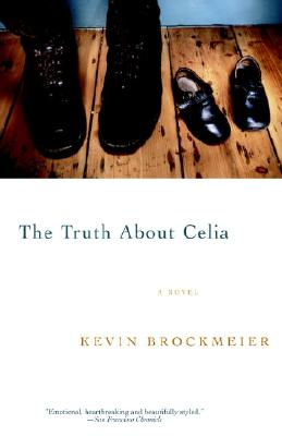 The Truth About Celia, Brockmeier, Kevin