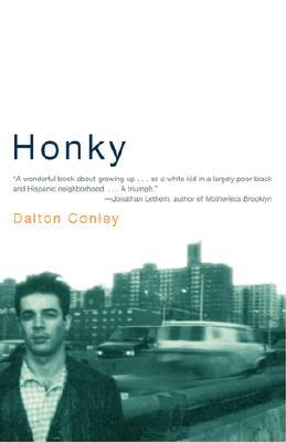 Honky, Conley, Dalton