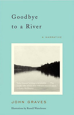 Image for Goodbye to a River: A Narrative