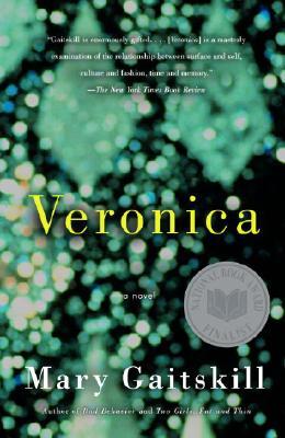 Veronica, Gaitskill, Mary