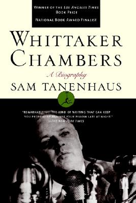 Whittaker Chambers: A Biography (Modern Library), Tanenhaus, Sam