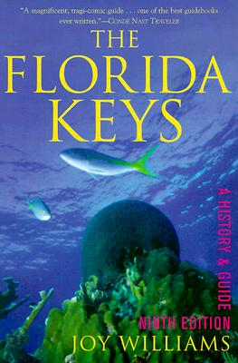 Image for The Florida Keys: A History & Guide, Ninth Edition