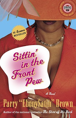 Image for Sittin' in the Front Pew: A Novel (Strivers Row)