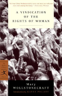 Image for Vindication of the Rights of Woman: with Strictures on Political and Moral Subjects (Modern Library Classics)