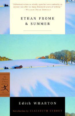 Ethan Frome & Summer (Modern Library Classics), Wharton, Edith