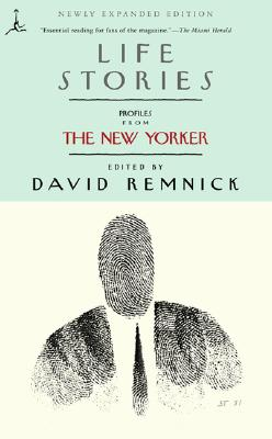 Image for Life Stories: Profiles from The New Yorker (Modern Library (Paperback))