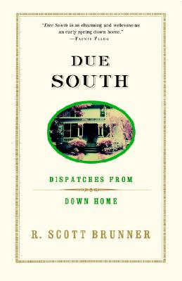 Image for Due South: Dispatches from Down Home