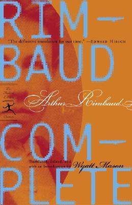 Rimbaud Complete (Modern Library Classics), Arthur Rimbaud