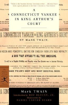 A Connecticut Yankee in King Arthur's Court (Modern Library Classics), Twain, Mark