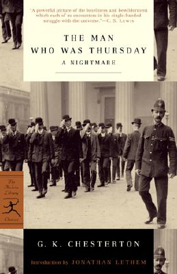 The Man Who Was Thursday: A Nightmare (Modern Library Classics), G.K. Chesterton