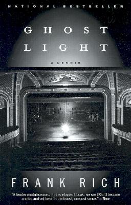Ghost Light: A Memoir, Frank Rich