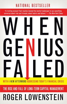 Image for WHEN GENIUS FAILED: THE RISE AND FALL OF LONG-TERM CAPITAL MANAGEMENT