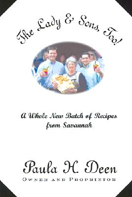 Image for The Lady & Sons, Too!: A Whole New Batch of Recipes from Savannah