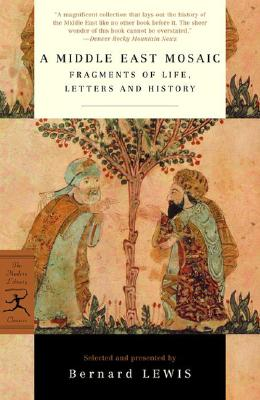 Image for Middle East Mosaic: Fragments of Life, Letters and History