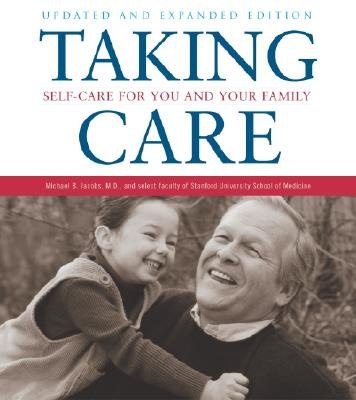 Image for Taking Care: Self-Care for You and Your Family