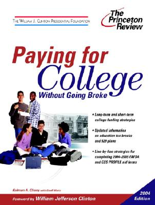 Image for Paying for College without Going Broke, 2004 Edition (College Admissions Guides)