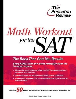 Math Workout for the New SAT (College Test Preparation), Princeton Review