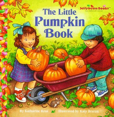 Image for The Little Pumpkin Book (Jellybean Books(R))