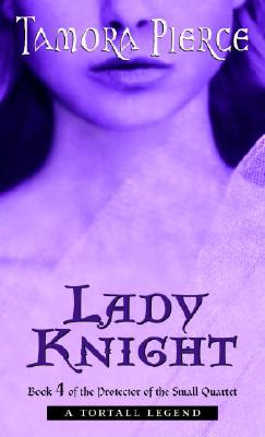 Image for Lady Knight: Book 4 of the Protector of the Small Quartet