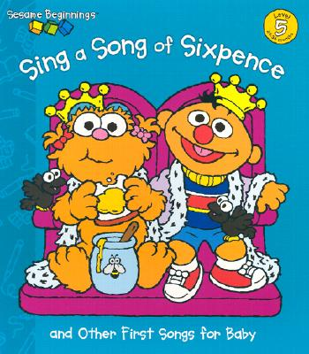 Image for Sing a Song of Sixpence (Sesame Beginnings)