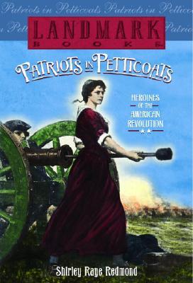Image for Patriots in Petticoats (Landmark Books)