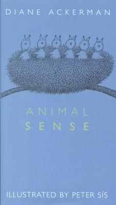 Image for ANIMAL SENSE ILLUSTRATED BY PETER SIS