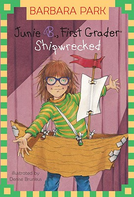 Junie B., First Grader: Shipwrecked (A Stepping Stone Book(TM)), BARBARA PARK