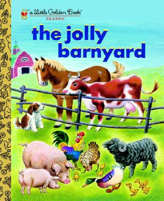 JOLLY BARNYARD (LITTLE GOLDEN BOOK), BEDFORD, ANNIE NORTH