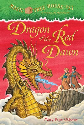 Magic Tree House #37: Dragon of the Red Dawn (A Stepping Stone Book(TM)), MARY POPE OSBORNE