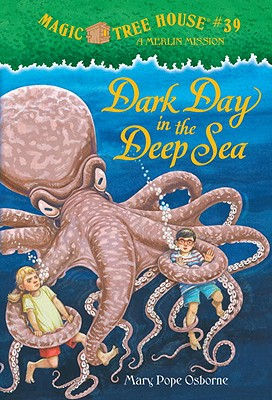Magic Tree House #39: Dark Day in the Deep Sea (A Stepping Stone Book(TM)), MARY POPE OSBORNE