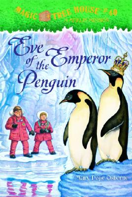 Image for Eve of the Emperor Penguin (Magic Tree House, No. 40)