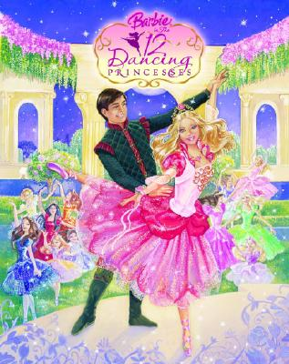 Image for Barbie in the 12 Dancing Princess (Picture Book)