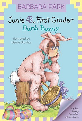 Image for Junie B., First Grader: Dumb Bunny (Book 27)