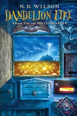 Image for Dandelion Fire: Book 2 of the 100 Cupboards